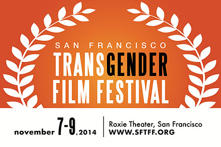 2014 San Francisco Transgender Film Festival